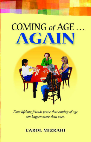 Coming of Age Again by Carol Mizrahi