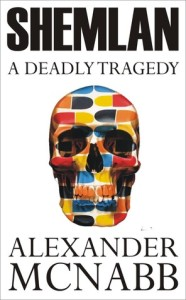 Shemlan - A Deadly Tragedy by Alexander McNabb