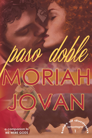 Paso Doble by Moriah Jovan